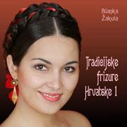 Knjiga Tradicijske frizure Hrvatske 1