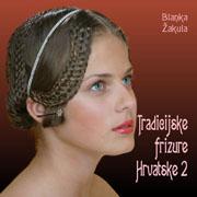 Knjiga Tradicijske frizure Hrvatske 2