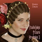 Knjiga Tradicijske frizure Hrvatske 3