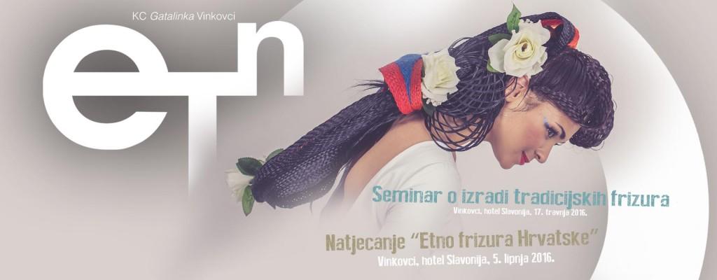 Seminar o izradi tradicijskih frizura  i Natjecanje Etno frizura  2016