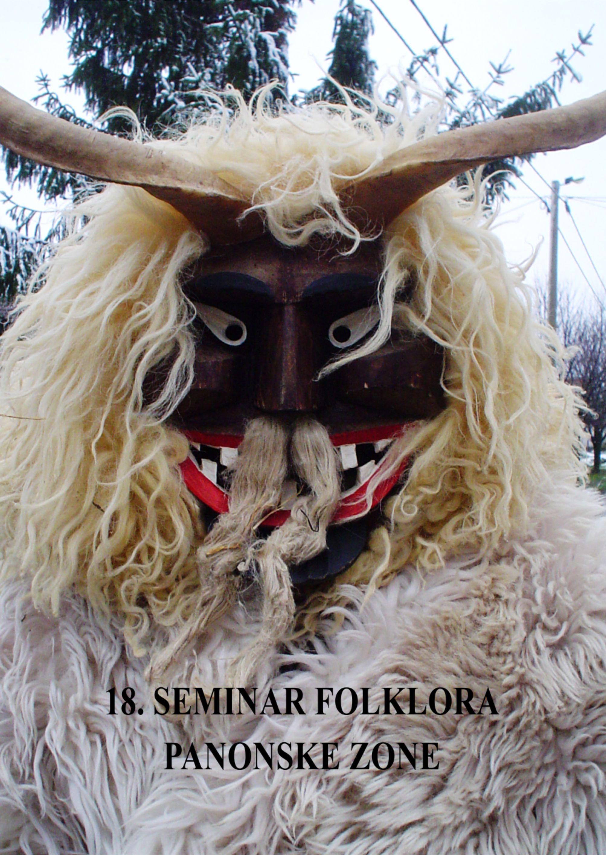 Zbornik Seminara folklora Panonske zone 18